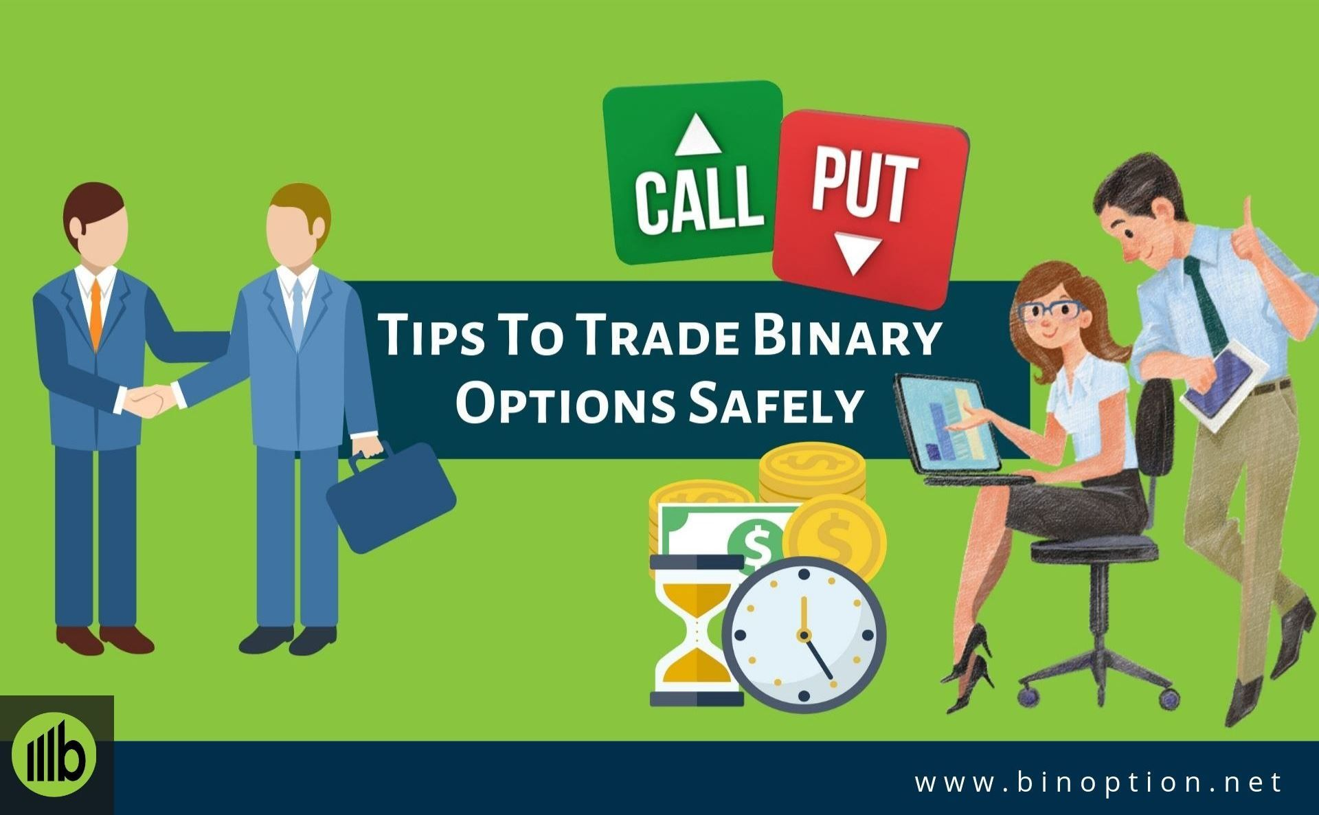 Tips To Trade Binary Options Safely